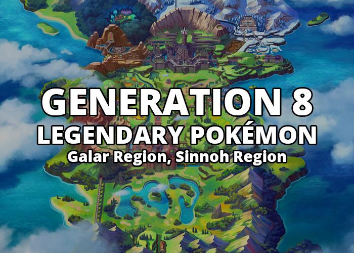 All Generation 8 Legendary Pokémon in Galar Region and Sinnoh Region